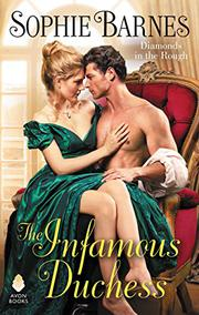 THE INFAMOUS DUCHESS by Sophie Barnes