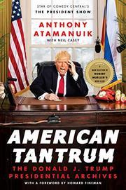 AMERICAN TANTRUM by Anthony Atamanuik
