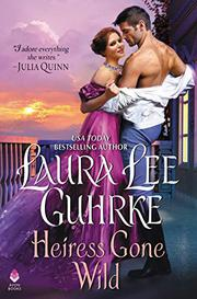 HEIRESS GONE WILD by Laura Lee Guhrke