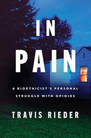 IN PAIN by Travis Rieder