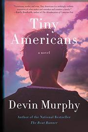 TINY AMERICANS by Devin Murphy