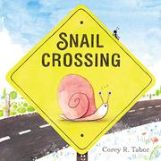 SNAIL CROSSING by Corey R. Tabor