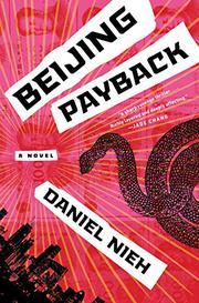 BEIJING PAYBACK by Daniel Nieh