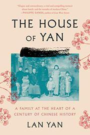THE HOUSE OF YAN by Lan Yan