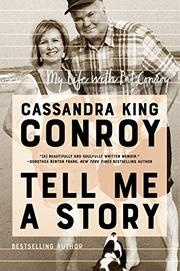 TELL ME A STORY by Cassandra King Conroy