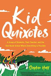 KID QUIXOTES by Stephen Haff