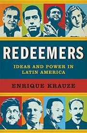 REDEEMERS by Enrique Krauze