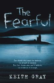 THE FEARFUL by Keith Gray