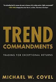 TREND COMMANDMENTS by Michael W. Covel