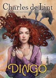 DINGO by Charles de Lint