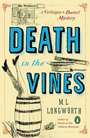 DEATH IN THE VINES by M.L. Longworth