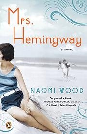 MRS. HEMINGWAY by Naomi Wood