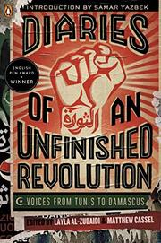 DIARIES OF AN UNFINISHED REVOLUTION by Layla Al-Zubaidi