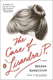 THE CASE OF LISANDRA P. by Hélène Grémillon