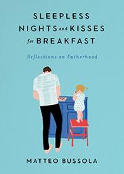 SLEEPLESS NIGHTS AND KISSES FOR BREAKFAST by Matteo   Bussola