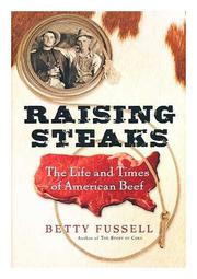 RAISING STEAKS by Betty Fussell