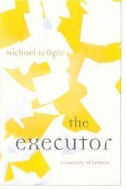 THE EXECUTOR by Michael Krüger