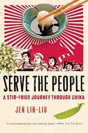 SERVE THE PEOPLE by Jen Lin-Liu