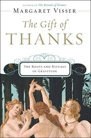 THE GIFT OF THANKS by Margaret Visser