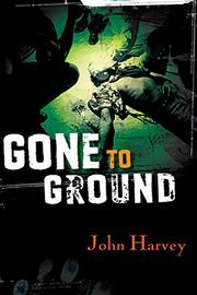 Cover art for GONE TO GROUND