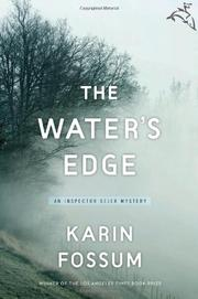 THE WATER'S EDGE by Karin Fossum