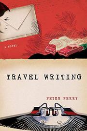 TRAVEL WRITING by Peter Ferry