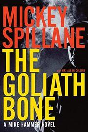 THE GOLIATH BONE by Mickey Spillane