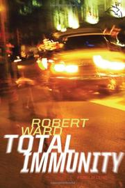 TOTAL IMMUNITY by Robert Ward