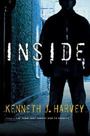 INSIDE by Kenneth J. Harvey