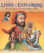 LIVES OF THE EXPLORERS by Kathleen Krull