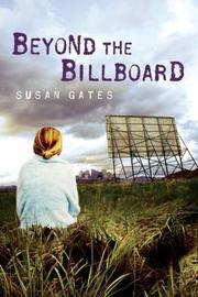 BEYOND THE BILLBOARD by Susan Gates