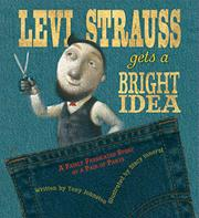 LEVI STRAUSS GETS A BRIGHT IDEA by Tony Johnston