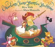 CHARLOTTE JANE BATTLES BEDTIME by Myra Wolfe
