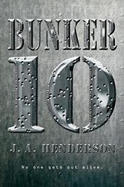 BUNKER 10  by J. A. Henderson