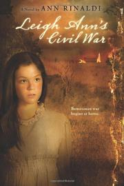LEIGH ANN'S CIVIL WAR by Ann Rinaldi