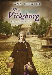 MY VICKSBURG by Ann Rinaldi