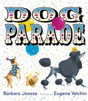 DOG PARADE by Barbara Joosse