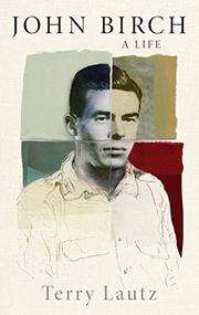 JOHN BIRCH by Terry Lautz