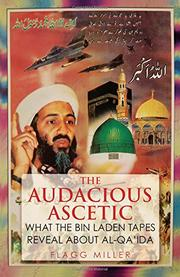 THE AUDACIOUS ASCETIC by Flagg Miller