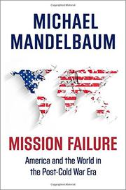 MISSION FAILURE by Michael Mandelbaum