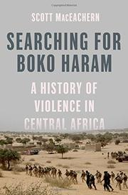SEARCHING FOR BOKO HARAM by Scott MacEachern