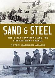 SAND & STEEL by Peter Caddick-Adams