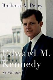 EDWARD M. KENNEDY by Barbara A. Perry