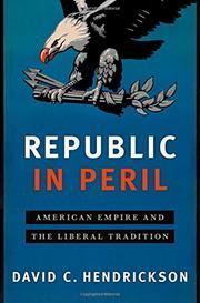 REPUBLIC IN PERIL by David C. Hendrickson
