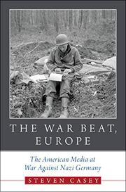 THE WAR BEAT, EUROPE by Steven Casey