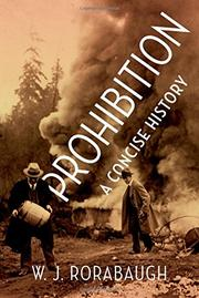 PROHIBITION by W.J. Rorabaugh