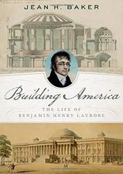 BUILDING AMERICA by Jean H. Baker