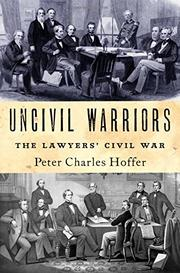 UNCIVIL WARRIORS by Peter Charles Hoffer
