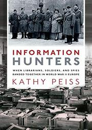 INFORMATION HUNTERS by Kathy Peiss