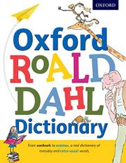 OXFORD ROALD DAHL DICTIONARY by Roald Dahl